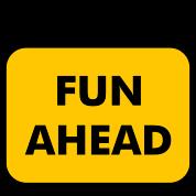 caution-fun-ahead